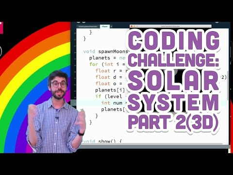 Coding Challenge #8: Solar System in Processing - Part 2 (3D)