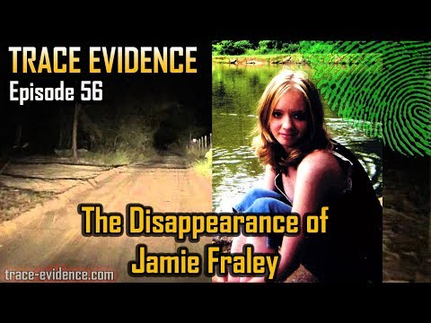 trace-evidence---056---the-disappearance-of-jamie-fraley