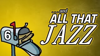 All That Jazz #6 - Skills And Game Focus