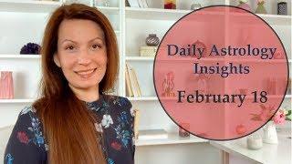 Daily Astrology Horoscope: February 18 | Major Shifts Today!
