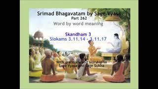 Srimad Bhagavatam. Part 262. Slokams 3.11.14 - 3.11.17