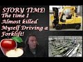 The Time I Almost Killed Myself Driving a Forklift! | Storytime Friday | IndoorSmokers