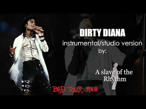 Michael Jackson  Dirty Diana  BAD World Tour  instrumentalstudio version