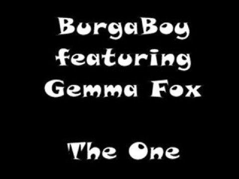 BurgaBoy featuring Gemma Fox - The One