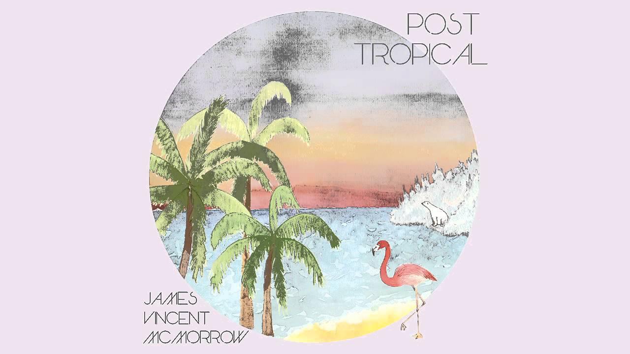james-vincent-mcmorrow-post-tropical-audio-stream-jamesvmcmorrow