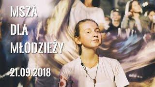 Msza św. dla młodzieży  21.09.2018