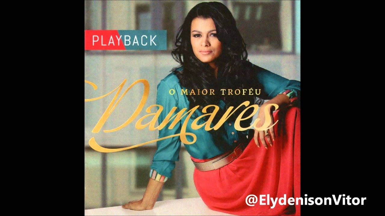 cd damares o maior trofeu voz e playback