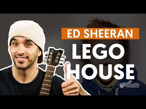 Lego House - Ed Sheeran (aula De Violão Simplificada)