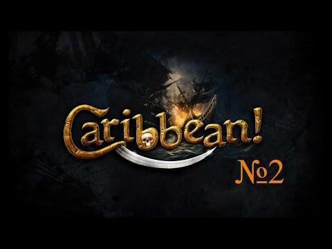 Огнём и Мечом 2: На Карибы! — Видеоблог #4