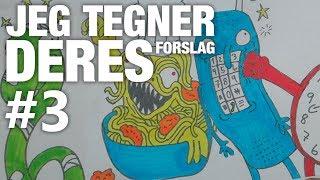 TEGNER DERES FORSLAG! #3