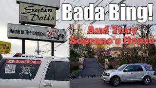 Bada Bing!  And Tony Soprano's House
