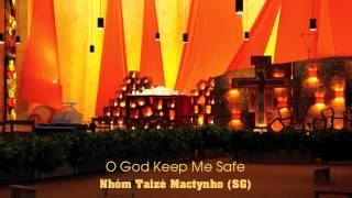 taiz o god keep me safe behte mich gott