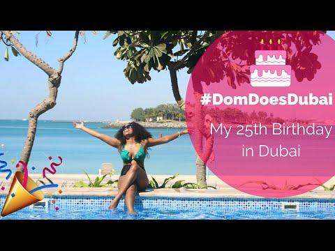 #DomDoesDubai My 25th Birthday in Dubai [Dubai Vlog]