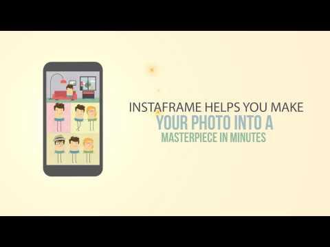 InstaFrame App Explainer Video