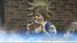 Amazing Grace ~ ReneMarie Sings from her Heart!