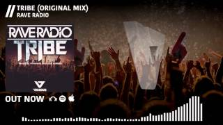 Rave Radio - Tribe (Original Mix)