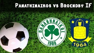 Video Gol Pertandingan Panathinaikos vs Broendby IF