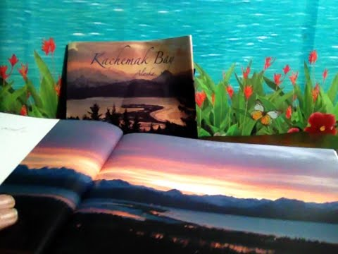 Kachemak Bay, Book by The Homer (AK) Foundation, Soft Spoken for Relaxation, ASMR, Chewing Gum