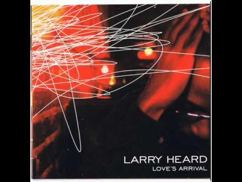 Larry Heard - Praise (Remixes)