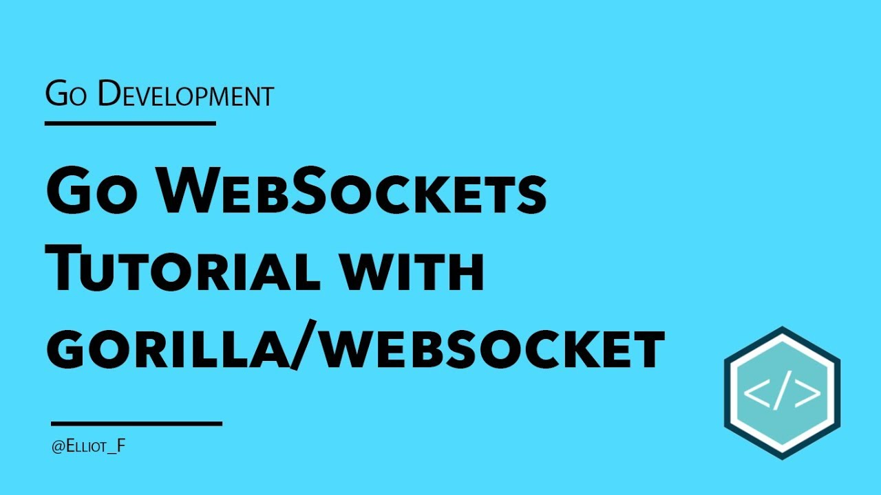 Go Websocket Tutorial | TutorialEdge net