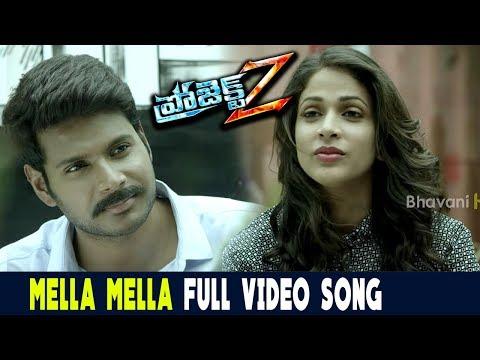 Mella Mella Full Video Song || Project Z...
