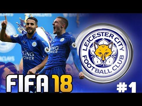 FIFA 18 - Carrière Manager [Leicester] #1 :  Nouveau Projet !