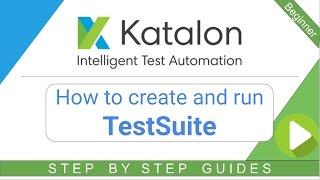 How to create and run Test Suite