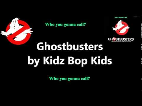 GhostBusters Kidz Bop Kids