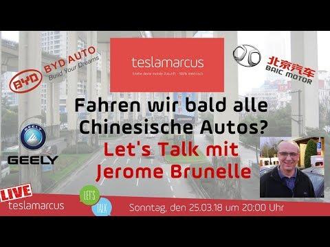 Fahren wir bald alle Chinesische Autos? Let's Talk mit Jerome Brunelle