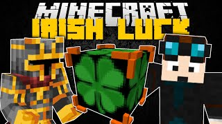 Minecraft IRISH LUCK MOD w/DANTDM!! (NEW LUCKY BLOCKS) Mod Showcase
