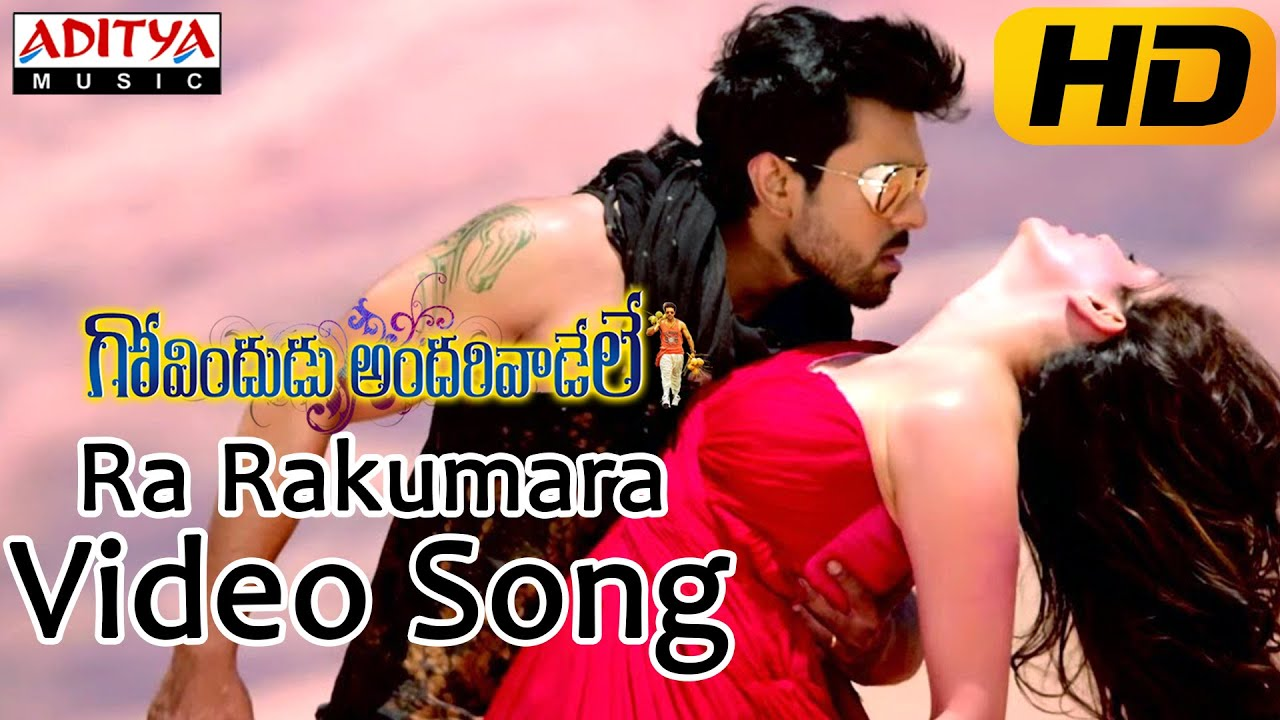 Download Ra Rakumara Full Video Song || Govindudu Andarivadele Video Songs || Ram Charan, Kajal