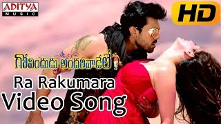 Ra Rakumara Full Video Song  Govindudu Andarivadele Video Songs  Ram Charan, Kajal