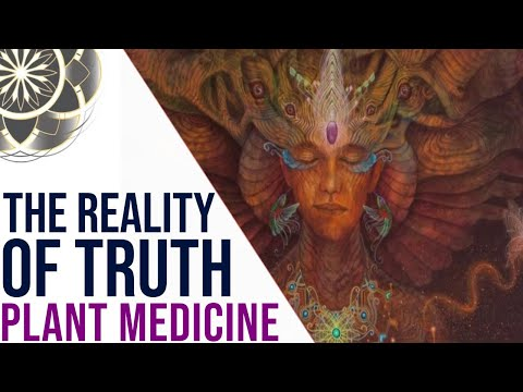 The Reality of Truth - Plant Medicine Documentary