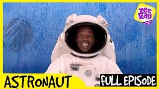 Let's Play: Astronaut! | FULL EPISODE | ZeeKay Junior