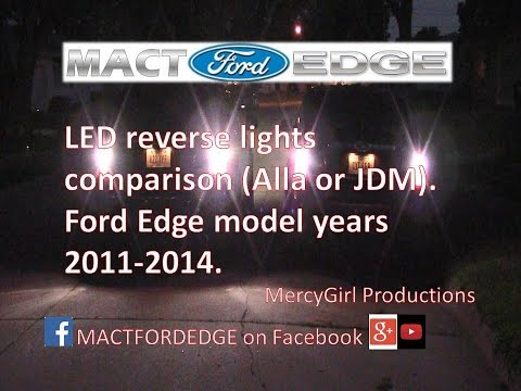 JDM 5K and Alla 6K LED reverse light install on two 2011 Ford Edge Limiteds