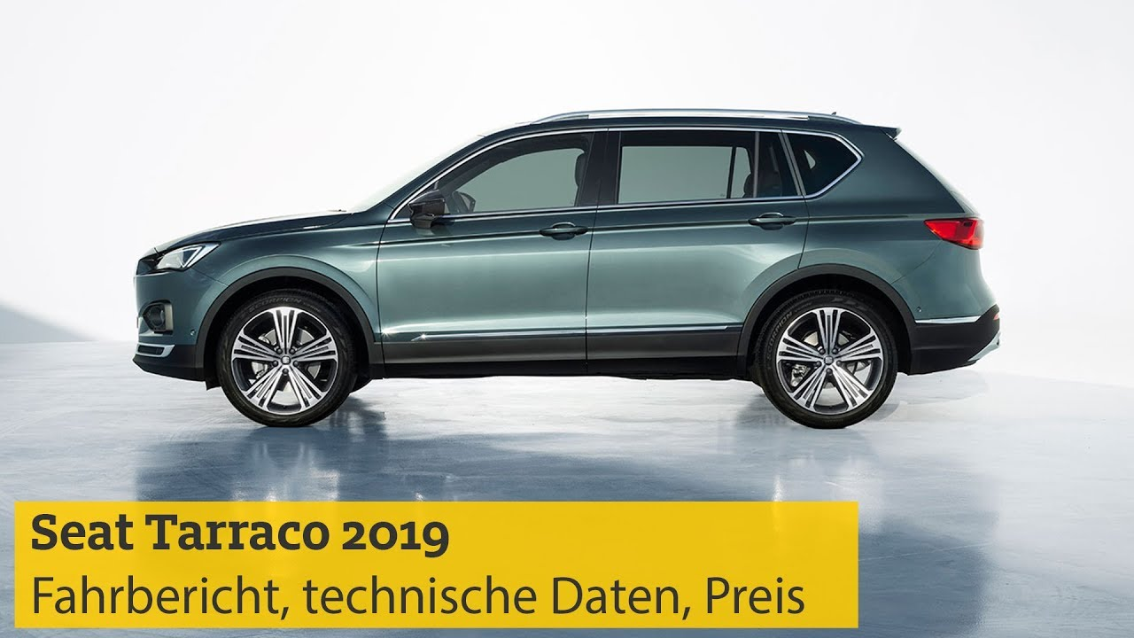 seat tarraco 2019 fahrbericht technische daten motoren preis adac youtube. Black Bedroom Furniture Sets. Home Design Ideas