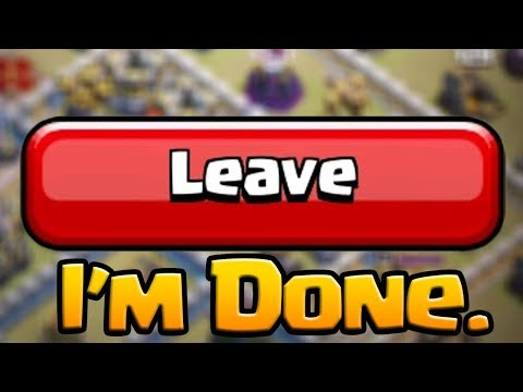 I LEFT MY CLAN In Clash Of Clans (not Clickbait).