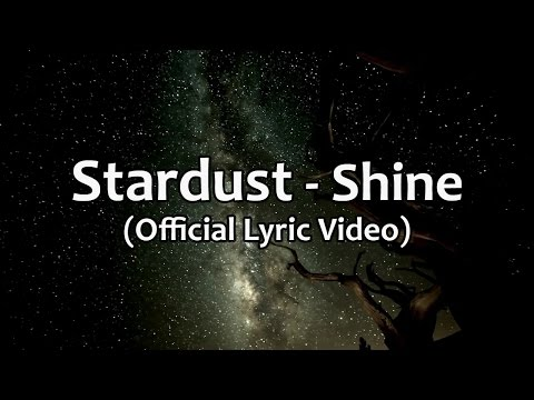 Stardust - Shine (Official Lyric Video) - AOR, Melodic Rock