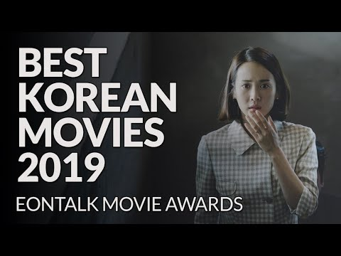 The Best Korean Movies Of 2019 | EONTALK MOVIE AWARDS