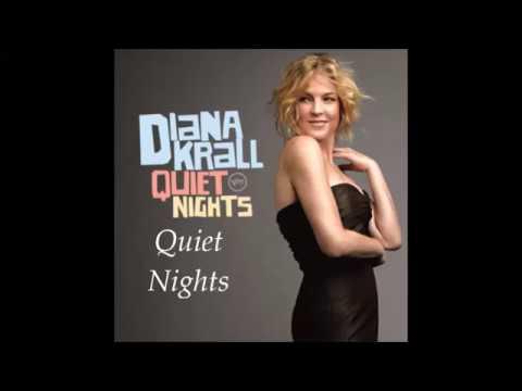 Diana Krall Quiet Nights Lyrics