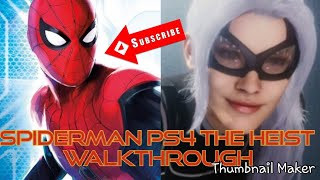 Marvel's Spider-Man PS4 THE HEIST DLC Walkthrough