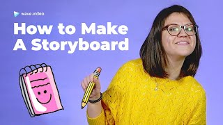 How to make a storyboard for a video in 6 steps | Video Marketing How To