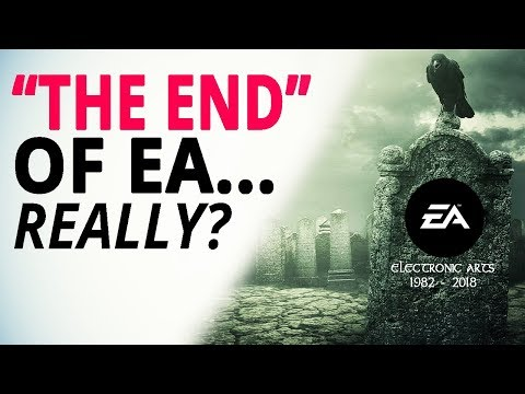 The Death Of EA... Real Or A Fairy Tale?