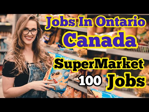 Jobs in Ontario | Canada | Supermarket Jobs | Apply Today | Dream Globe | Canadian Dream