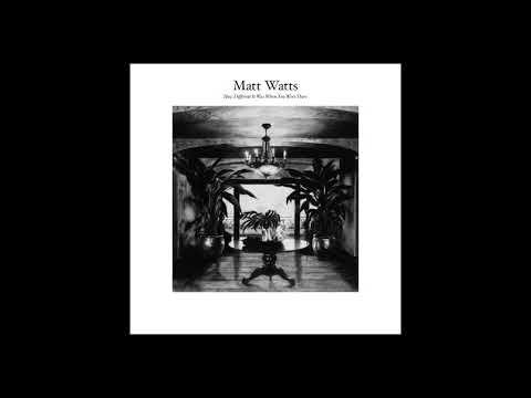 Matt Watts - Many a friend too kind (Feat. Stef Kamil Carlens)