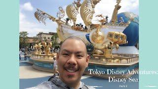 Tokyo Disney Adventures Part 2: Disney Sea