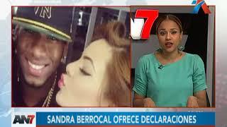 Sandra Berrocal ofreció polémicas declaraciones