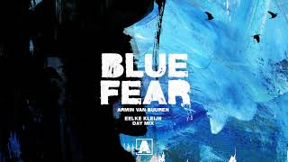 Armin van Buuren - Blue Fear (Eelke Kleijn Day Mix)