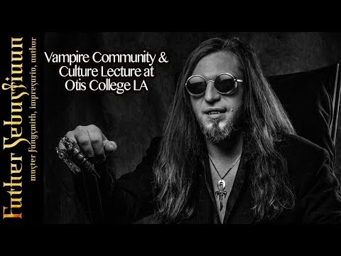 Father Sebastiaan's Vampire Lecture at Otis College Los Angeles