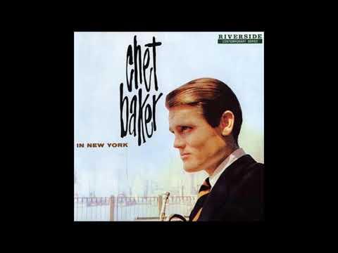 Chet Baker -  In New York   ( Full Album )